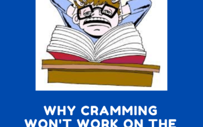 Why Cramming won't work on the SAT ?