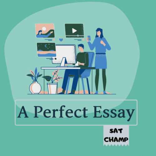 Writing a perfect ESSAY for the SAT